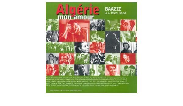 BAAZIZ ALGERIE MON AMOUR MP3