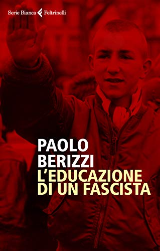 L'educazione di un fascista
