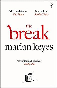 The Break by [Keyes, Marian]