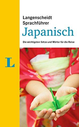 Langenscheidt Sprachführer Japanisch: Die wichtigsten Sätze und Wörter für die Reise