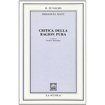 Critica Della Ragion Pura. Per I Licei E Gli Ist. Magistrali
