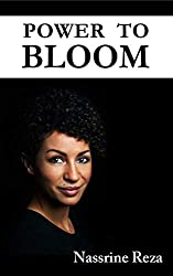 Power To Bloom (English Edition)