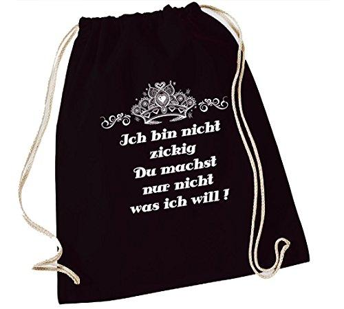 Turnbeutel mit Spruch   verschiedene Sprüche & Designs auswählbar   Beutelfarbe: Schwarz   Rucksack   Jutebeutel   Sportbeutel   Rucksackbeutel (Ich bin nicht zickig   55b)