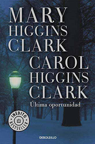 Última oportunidad eBook: Clark, Mary Higgins: Amazon.es: Tienda ...