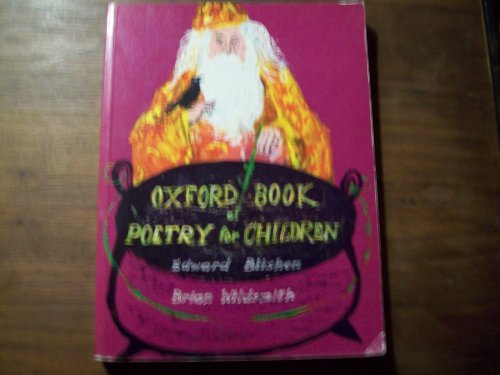 Oxford book of poetry for children by Edward Blishen (1984-08-02)