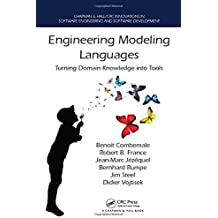 Engineering Modeling Languages: Turning Domain Knowledge into Tools