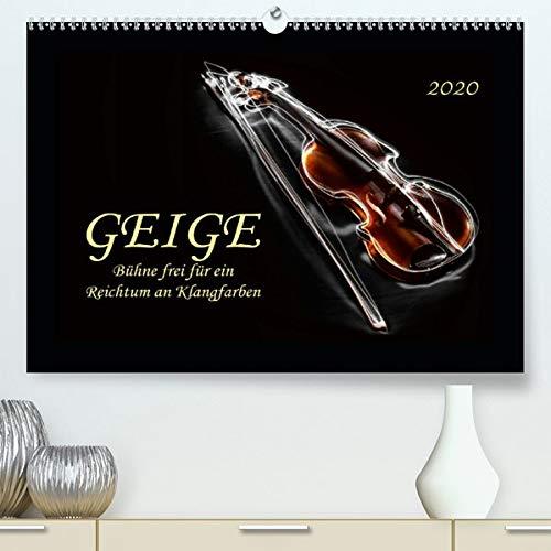 Geige - Bühne frei für ein Reichtum an Klangfarben(Premium, hochwertiger DIN A2 Wandkalender 2020, Kunstdruck in Hochglanz): Der Klang der Geige, ... (Monatskalender, 14 Seiten ) (CALVENDO Kunst)