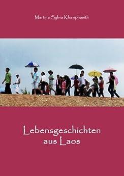 Lebensgeschichten aus Laos
