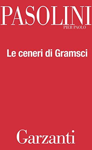 Le ceneri di Gramsci por Pier Paolo Pasolini