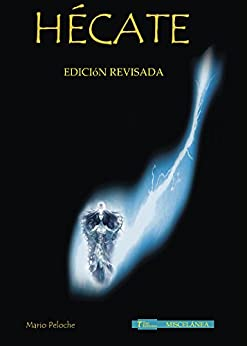 Hécate (Spanish Edition) by [Mario Peloche Hernández]