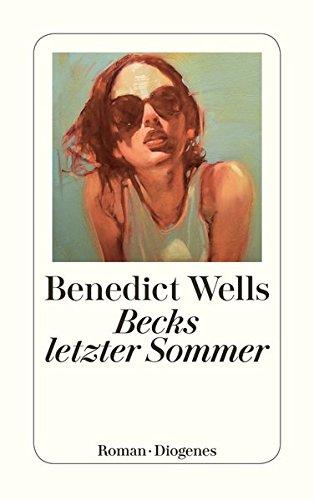Becks letzter Sommer (detebe, Band 24022)