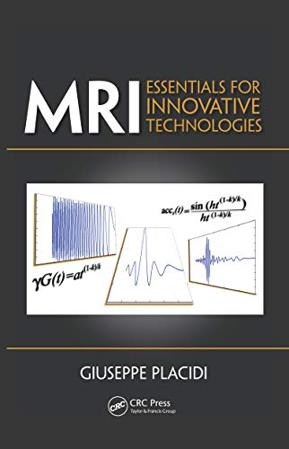 MRI: Essentials for Innovative Technologies (English Edition)