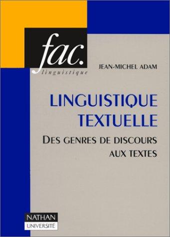 Linguistique textuelle : Des genres de discours aux textes