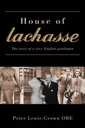 house-of-lachasse-the-story-of-a-very-english-gentleman-by-peter-lewis-crown-2009-10-19