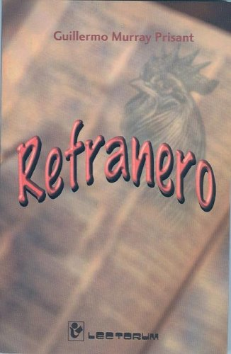 Refranero/ Sayins por G. Murray