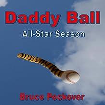 Daddy Ball All-Star Season