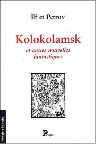 Kolokolamsk et autres nouvelles fantastiques par Petrov
