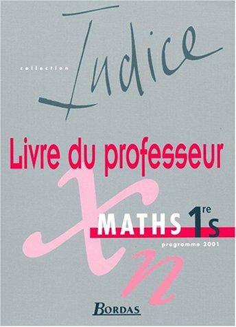 Maths 1re (Livre du professeur) par Collectif