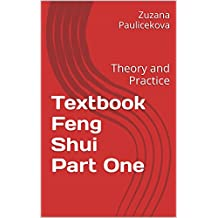 Textbook Feng Shui Part One: Theory and Practice (English Edition)