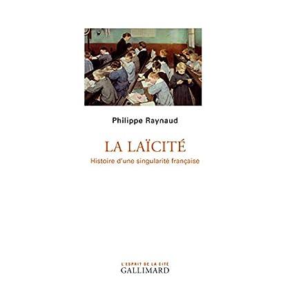 La laïcité: Histoire d'une singularité française