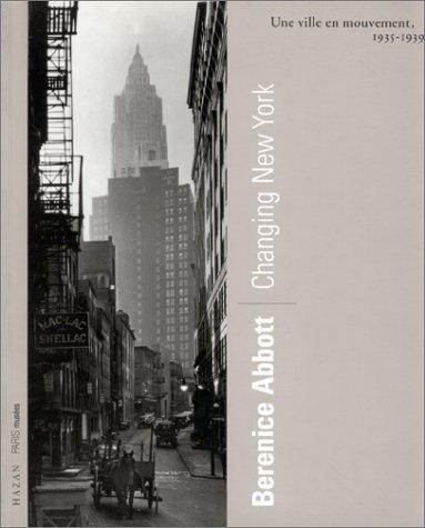 CHANGING NEW YORK. Une ville en mouvement, 1935-1939
