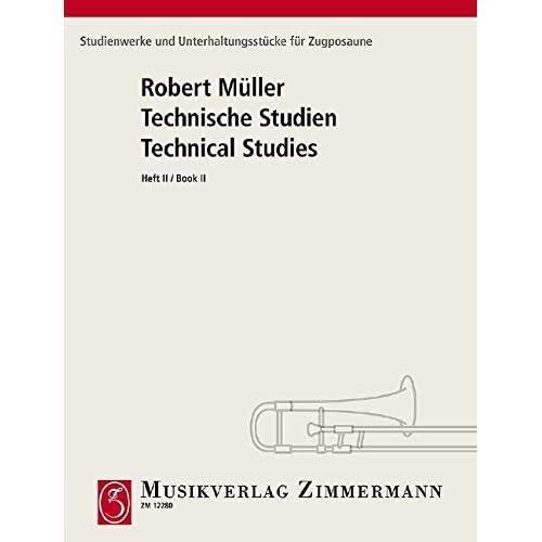 Technische Studien 2. Studienwerke und Unterhaltungsstücke: Für Zugposaune - Studies and Concert Pieces for the Trombone