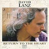 Songtexte von David Lanz - Return to the Heart