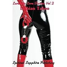 Lavender Love Diaries Vol. 2: Lesbian Taboo: Lesbian Sex Stories - Lesbian Erotica: Volume 2