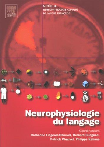 Neurophysiologie du langage par Bernard Guéguen