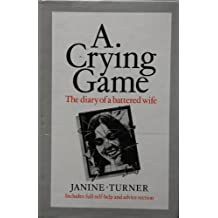 Crying Game: The Diary of a Battered Wife
