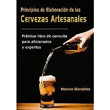 Principios de Elaboración de las Cervezas Artesanales  Práctico libro de  consulta para aficionados ... 5b4874e62db3