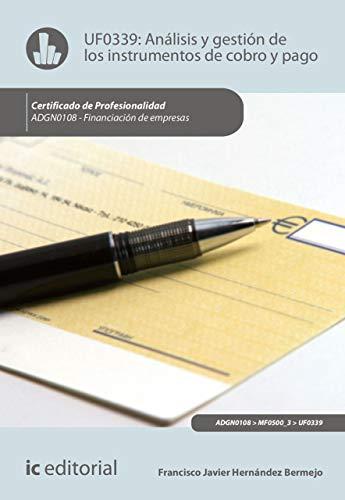 Análisis y gestión de los instrumentos de cobro y pago. ADGN0108 por Francisco Javier Hernández Bermejo