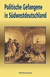 Politische Gefangene in Südwestdeutschland
