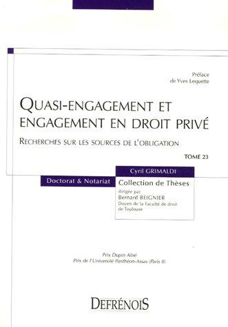 Quasi-engagement et engagement en droit privé : Recherches sur les sources de l'obligation