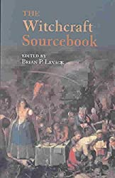 [The Witchcraft Sourcebook] (By: Brian P. Levack) [published: December, 2003]