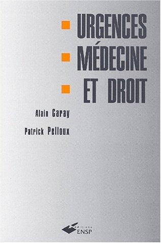 Urgences, médecine et droit par Alain Garay
