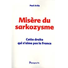 Misère du Sarkozysme : Cette droite qui n'aime pas la France