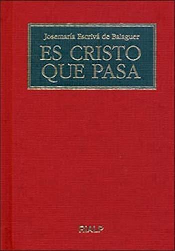 Es Cristo que pasa (Libros de Josemaría Escrivá de Balaguer)