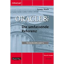 Oracle 8i Die umfassende Referenz
