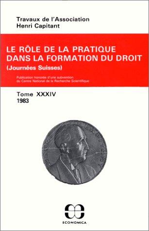 tome XXXIV Le rôle de la pratique dans la formation du droit