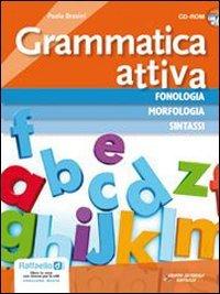 Grammatica attiva. Vol. unico. Per la Scuola media e CD-ROM. Con CD Audio. Con espansione online