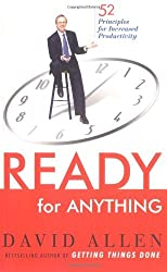 By David Allen Ready for Anything: 52 Productivity Principles for Work and Life [Paperback]