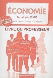 Economie Tle STMG : Livre du professeur
