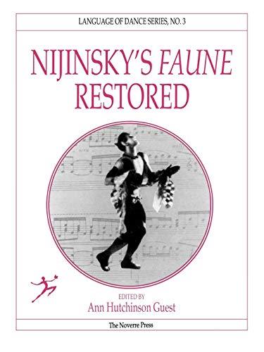 Nijinsky's Faune Restored por Ann Hutchinson Guest