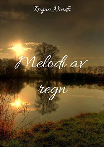 Melodi av regn (Norwegian Edition)