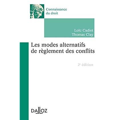 Les modes alternatifs de règlement des conflits - 2e éd.