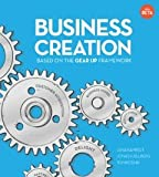 Business creation : based on the gear up framework