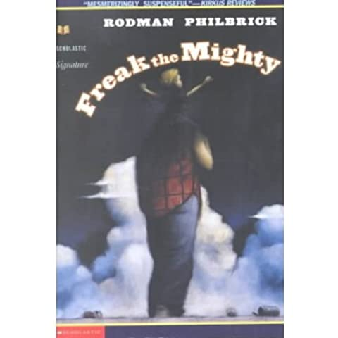 [(Freak the Mighty )] [Author: Rodman Philbrick] [May-2001]
