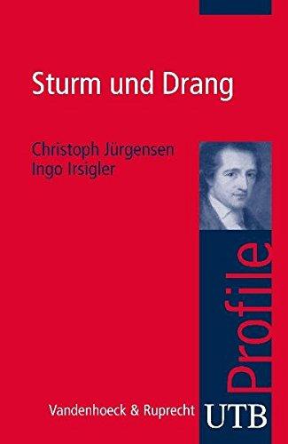 Sturm und Drang (utb Profile, Band 3398)