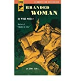 [(Branded Woman)] [Author: Wade Miller] published on (July, 2011)